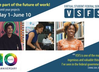 """Be part of the future of work! Submit your projects May 1- June 10. Virtual Student Federal Service VSFS. """"VSFS is one of the most ingenious and valuable things I've seen in the federal government."""" Chang Suh, DOD"""
